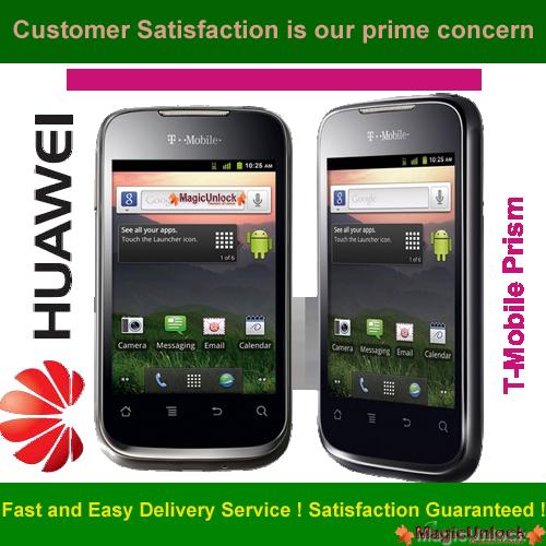 Huawei U8686 - T-Mobile Prism II Sim Network Unlock Pin / Simlock