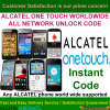 Alcatel One Touch WorldWide ALL Networks Unlock Code / SIM network unlock pin