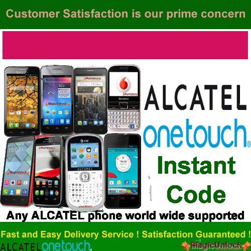 Alcatel One Touch WorldWide ALL Networks Unlock Code / SIM